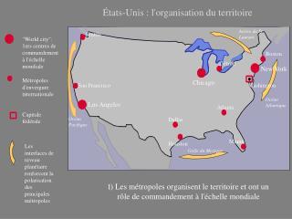 États-Unis : l'organisation du territoire