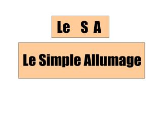 Le Simple Allumage