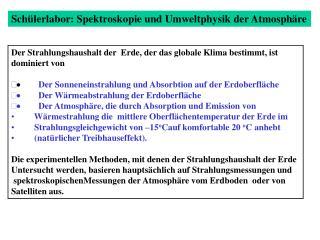 Sch ü lerlabor: Spektroskopie und Umweltphysik der Atmosph ä re