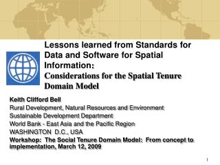 Lessons learned from Standards for Data and Software for Spatial Information : Considerations for the Spatial Tenure D