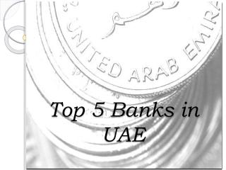 Top five banks in UAE