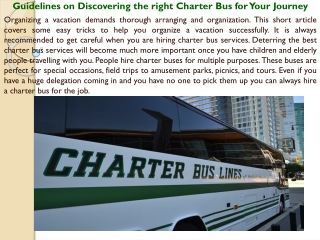 Guidelines on Discovering the right Charter Bus for Your Jou