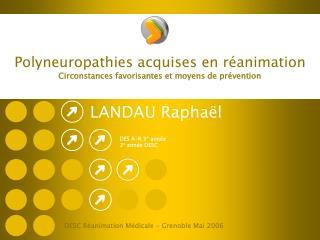 Polyneuropathies acquises en réanimation Circonstances favorisantes et moyens de prévention