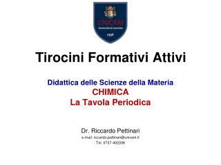 Didattica  delle Scienze della  Materia CHIMICA La Tavola Periodica