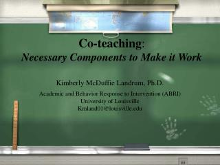 Co-teaching : Necessary Components to Make it Work