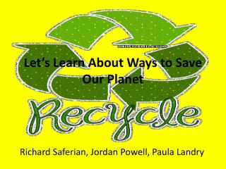 Let's Learn About Ways to Save Our Planet