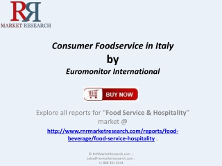 Consumer Foodservice Market Growth in Italy by 2017Consumer