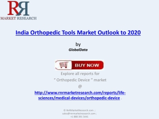 Orthopedic Tools Industry Analysis in India to 2020