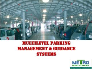Multilevel Parking Management & Guidance Systems