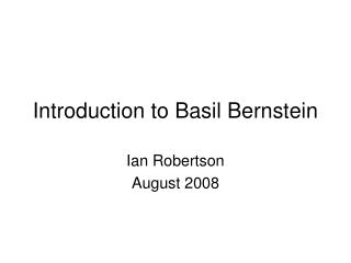 Introduction to Basil Bernstein
