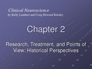 Research, Treatment, and Points of View: Historical Perspectives