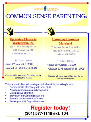 This six week class will teach you valuable skills, including how to: Communicate effectively with your child Avoid powe