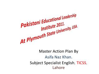 Pakistani Educational Leadership Institute 2011. At Plymouth State University, USA.