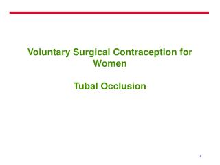 Voluntary Surgical Contraception for Women Tubal Occlusion