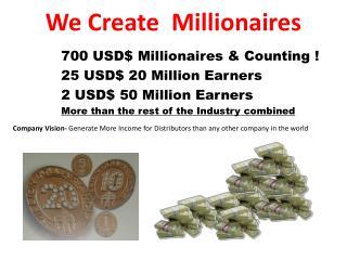 We Create Millionaires