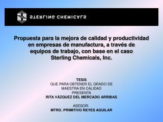 Propuesta para la mejora de calidad y productividad en empresas de manufactura, a través de equipos de trabajo, con base