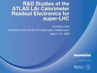 R&D Studies of the ATLAS LAr Calorimeter Readout Electronics for super-LHC