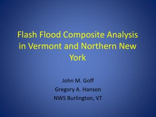 Flash Flood Composite Analysis in Vermont and Northern New York