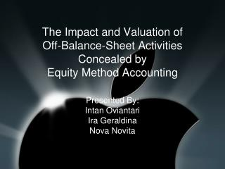 The Impact and Valuation of Off-Balance-Sheet Activities Concealed by Equity Method Accounting