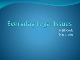 Everyday Legal Issues