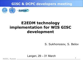 GISC & DCPC developers meeting