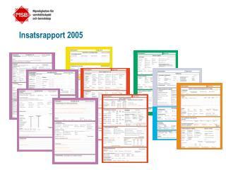 Insatsrapport 2005