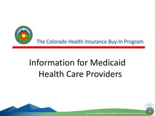 Information for Medicaid Health Care Providers