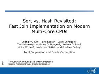 Sort vs. Hash Revisited: Fast Join Implementation on Modern Multi-Core CPUs