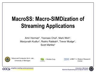 MacroSS : Macro-SIMDization of Streaming Applications