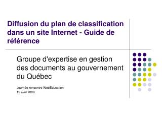 Diffusion du plan de classification dans un site Internet - Guide de référence