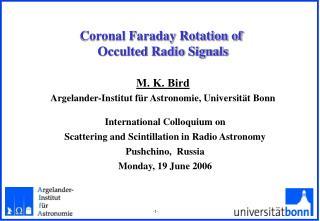 Coronal Faraday Rotation of Occulted Radio Signals