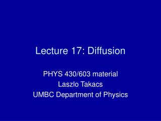 Lecture 17: Diffusion