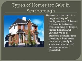 Types of Homes for sale in Scarborough