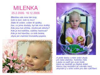 MILENKA 25.2.2005- 18.12.2006