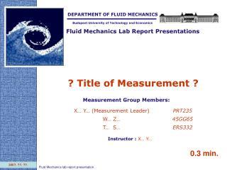 Fluid Mechanics Lab Report Presentations