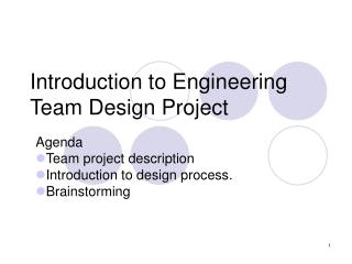 Introduction to Engineering Team Design Project