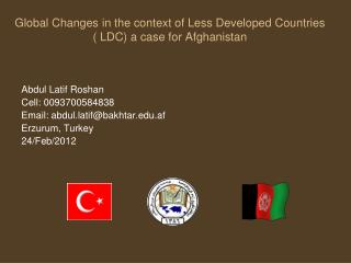 Global Changes in the context of Less Developed Countries ( LDC) a case for Afghanistan