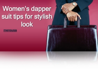 Women's dapper suit tips for stylish look