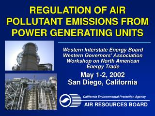 REGULATION OF AIR POLLUTANT EMISSIONS FROM POWER GENERATING UNITS