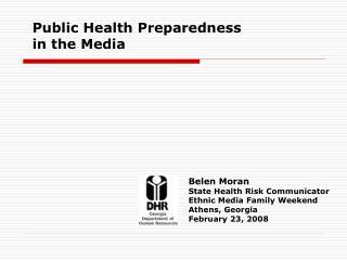 Public Health Preparedness in the Media