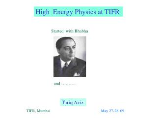 High  Energy Physics at TIFR
