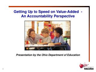 Getting Up to Speed on Value-Added  -  An Accountability Perspective