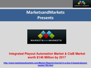 Integrated Playout Automation Market