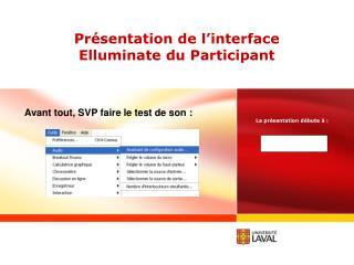 Présentation de l'interface Elluminate du Participant