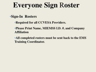 Everyone Sign  R oster