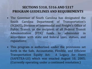 SECTIONS 5310, 5316 AND 5317  PROGRAM GUIDELINES AND REQUIREMENTS
