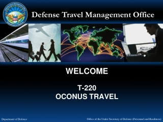WELCOME T-220 OCONUS TRAVEL