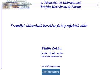 5. Távközlési és Informatikai Projekt Menedzsment Fórum