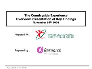 The Countryside Experience Overview Presentation of Key Findings November 16 th  2004