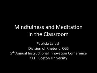 Mindfulness and Meditation  in the Classroom